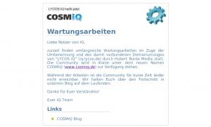 Wartungsarbeiten: Start von COSMiQ